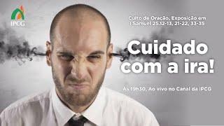CULTO DE ORAÇÃO - 03/08/2021