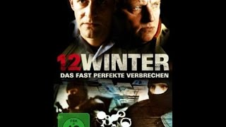12 Winter 2009 -Filme Ganze Länge Deutsch (Crime)