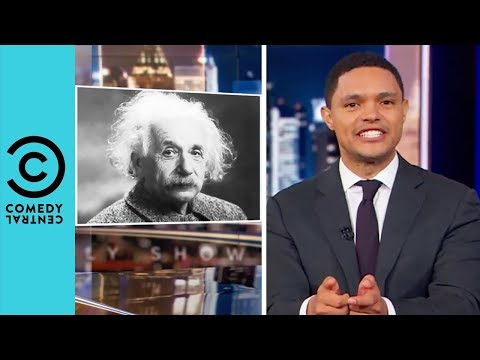 Was Albert Einstein Racist? | The Daily Show With Trevor Noah thumbnail