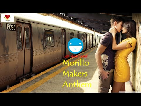 morillo-makers-anthem-|-relifed-version-2018-|-cool-whatsapp-status-video.