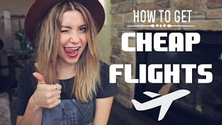 HOW TO GET CHEAP FLIGHTS(SUBSCRIBE: Join the Adventure ☞ http://bit.ly/hey-nadine How to get Cheap Flights, Cheap Airline Tickets, Cheap Airfare and Cheap Plane Tickets!, 2015-12-13T20:41:35.000Z)