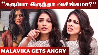 SHOCKING: Malavika Mohanan-க்கு நடந்த கொடுமை – Reveals Real Incident | Master Actress