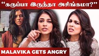 SHOCKING: Malavika Mohanan-க்கு நடந்த கொடுமை – Reveals Real Incident | Master Actress
