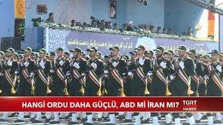 Hangi Ülkenin Ordusu Daha Güçlü, ABD Mi, İran Mı?