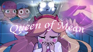 Queen Of Mean - AMV (SVTFOE)