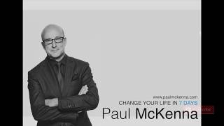 Paul McKenna Official | 7 Days To Change Your Life