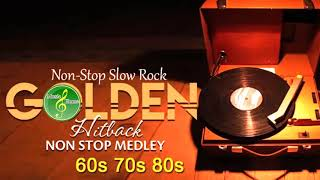 Slow Rock Love Song Nonstop - Oldies But Goodies 60's, 70's and 90's Playlist