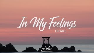 Gambar cover Drake - In My Feelings (Lyrics)