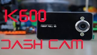K6000 Dash cam Review & Video Clips