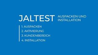 JALTEST | Auspacken und Installation