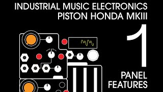 Industrial Music Electronics Piston Honda MK3 Part 1: Panel Features
