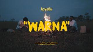 HYNDIA - Warna ( Official Music Video )