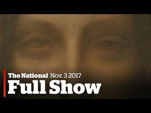 WATCH LIVE: The National for Friday November 3, 2017