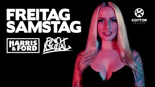 Harris & Ford feat. Finch Asozial - Freitag Samstag (Official Video HD)