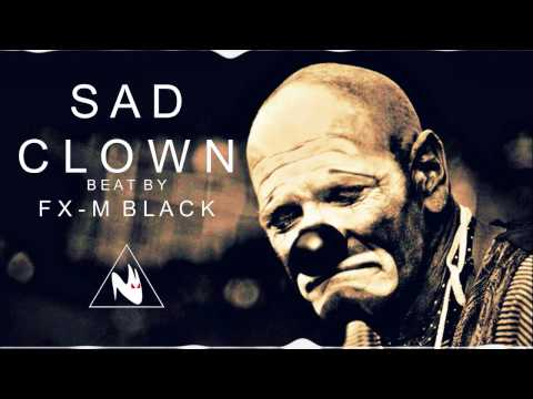 SAD CLOWN - Emotional Sad Rap Beat | Hip Hop Instrumental (Prod. Fx-M Black)