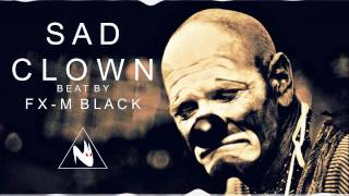 """SAD CLOWN"" HIP-HOP RAP INSTRUMENTAL BEAT MELANCOLICO BASE SAD PISTA (PROD FX-M BLACK)"
