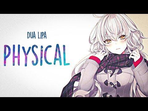 「Nightcore」→ Dua Lipa - Physical (Lyrics)
