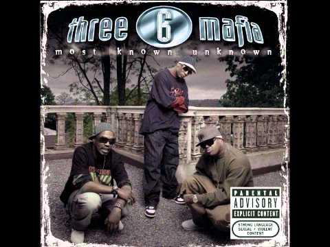 Half On A Sack - Three 6 Mafia (MOST KNOWN UNKNOWN)