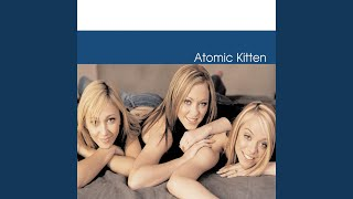 Provided to YouTube by Universal Music Group Be With You · Atomic K...