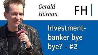 Gerald Hörhan - Teil 2 - Die digitale Revolution und die Finanzbranche