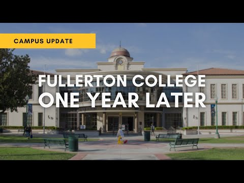 Campus Update: Fullerton College One Year Later - Short Documentary (2021)
