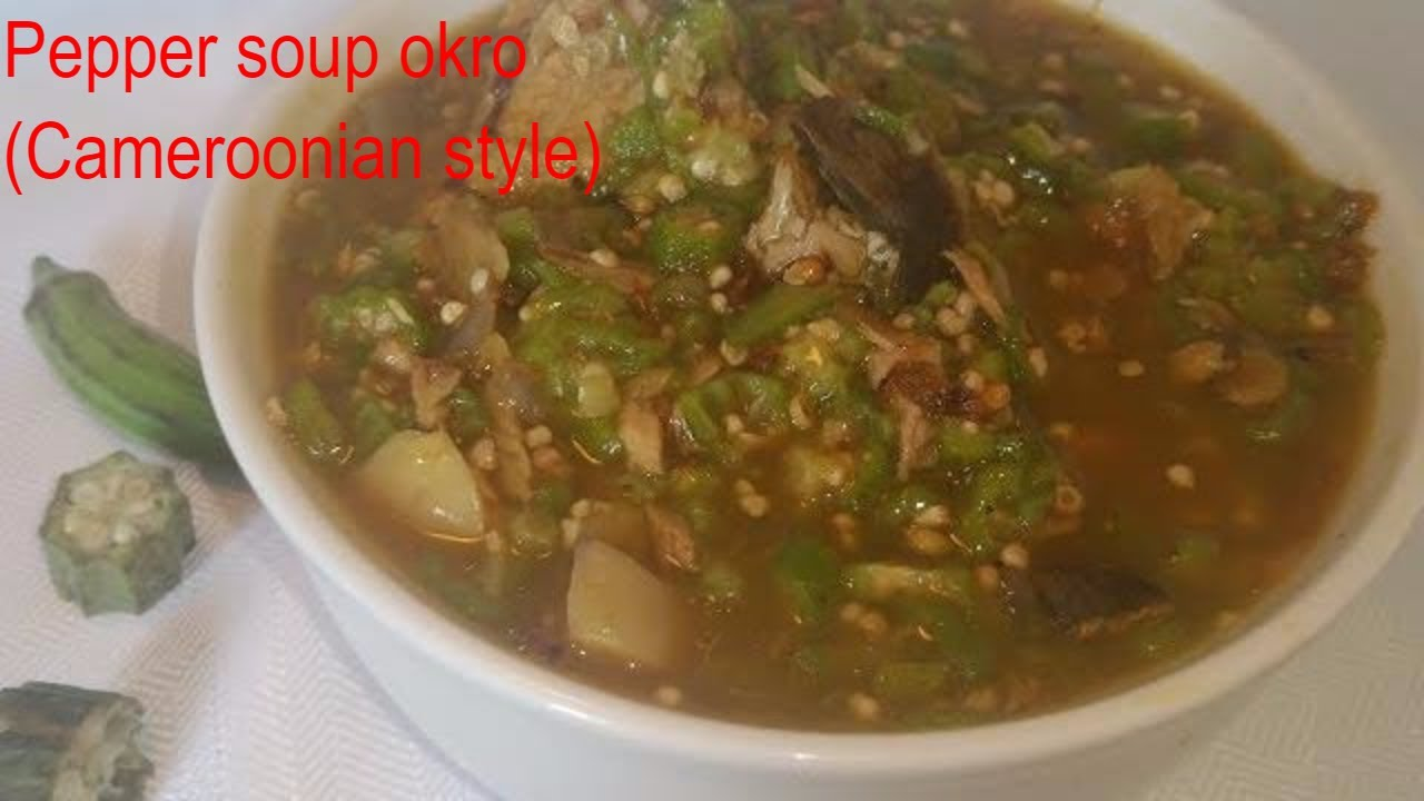 Pepper soup okro (Cameroonian style) episode 13