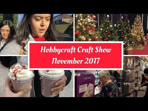 Hobbycraft Creative Craft Show November 2017