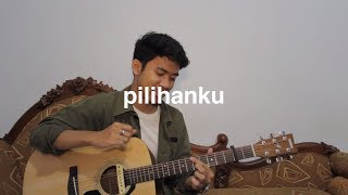 Pilihanku - Maliq & D'Essentials (Fingerstyle Guitar)