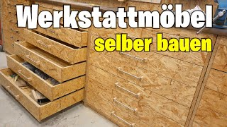 (1/3) Werkstattschrank mit Schubladen selber machen. Einfach, schnell, günstig.