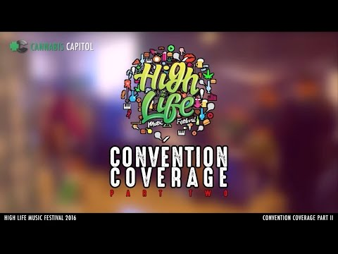 High Life Music Festival 2016 Convention Coverage   Part Two