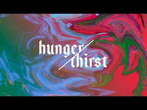 Hunger & Thirst - Week Three | Pastor Chris Morante