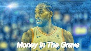"Kawhi Leonard Raptors Mix ""Money In The Grave"""