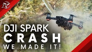 DJI Spark CRASH!!! We Made It!