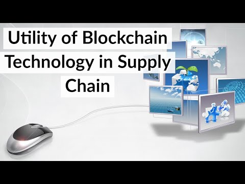 What Is Blockchain Technology? How It Can Enhance Supply Chain Management? Current Affairs 2018