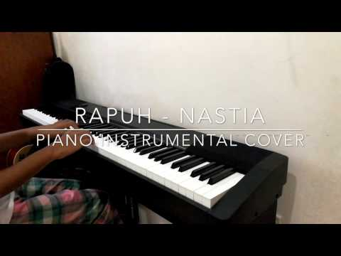 Rapuh - Nastia (Piano Instrumental Cover)
