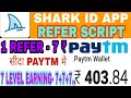 ❌SHARK ID HACKED❌REFER SCRIPT❌25000/ month Earning.