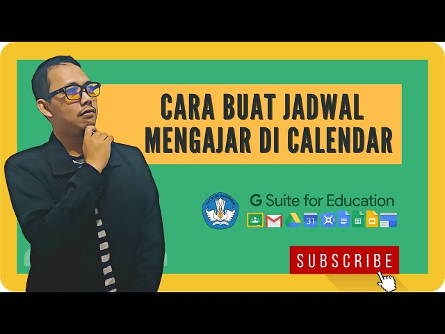 Cara Membuat Jadwal Mengajar dengan Calendar - Classroom Google for Education
