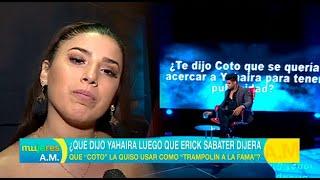 ¿qué Dijo Yahaira Plasencia Luego De Que Erick Sabater La Mencionara En Evdlv? - Mujeres Al Mando