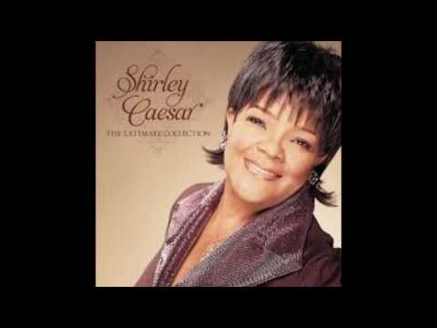 Shirley Caesar-You Can Make It