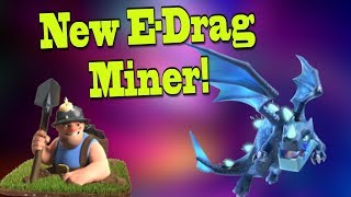 *NEW* Electro Dragon Miner Attack at TH11 + Queen Walk Miner! Clash of Clans Town Hall 11