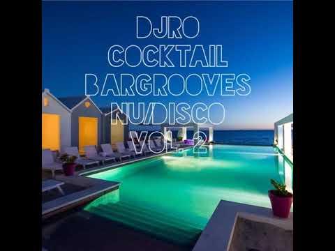Cocktail Bargrooves NuDisco Vol. 2