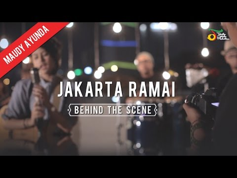Maudy Ayunda - Jakarta Ramai | Behind The Scene