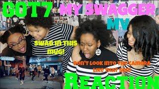 Got7 My Swagger Reaction [deedop Deedop Dop!]