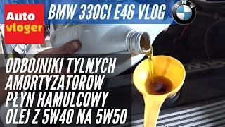 BMW 330Ci E46 - odbojniki i mocowania amortyzatorów, płyn hamulcowy, olej 5W50