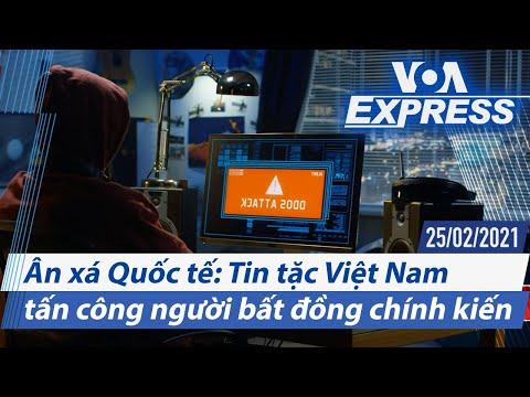 Truyền hình VOA 25/2/21: Ân xá Quốc tế: Tin tặc VN tấn công người bất đồng chính kiến