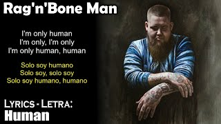 Rag'n'Bone Man - Human (Lyrics English-Spanish) (Inglés-Español)