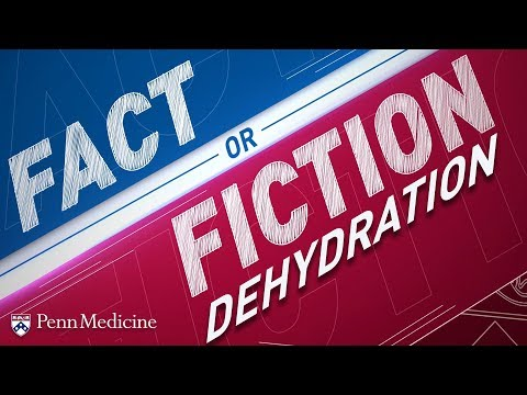 Dehydration: Fact or Fiction