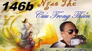 Lão Trần - Ngạo thế cửu trọng thiên phần 146b