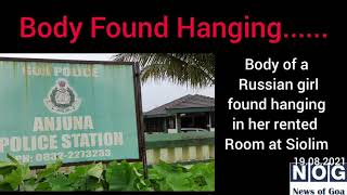 Body of a Russian girl found hanging at Siolim