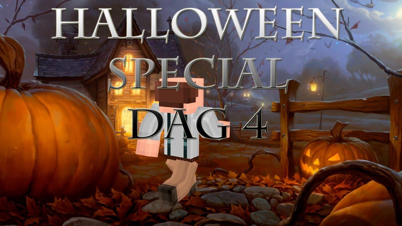 Dag Halloween.Halloween Special Dag 4